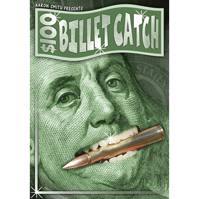 The $100 Billet Catch - Aaron Smith