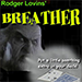 Breather by Rodger Lovins - Trick