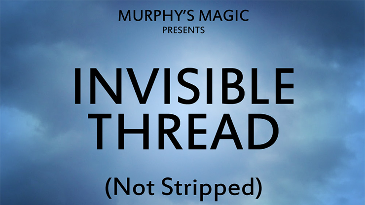 Invisible Thread Not Stripped - Trick