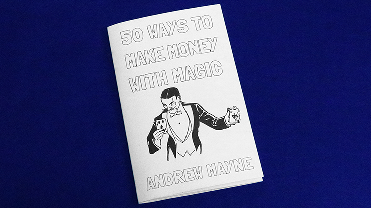 50 Ways To Make Money With Magic by Andrew Mayne - Book