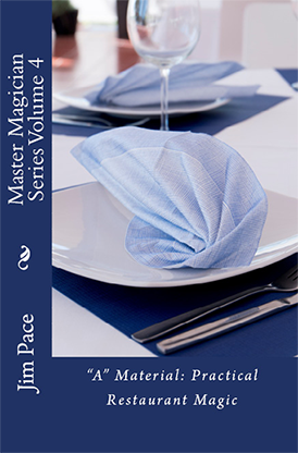 A Material Practical Restaurant Magic by Jim Pace - Book