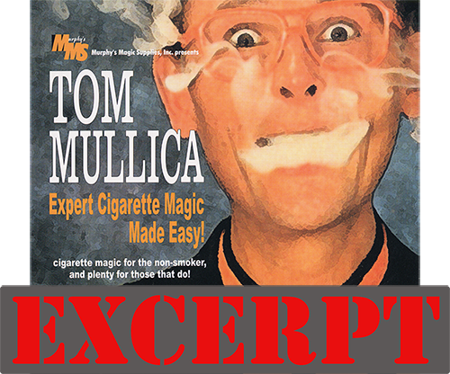 Nicotine Nicompoop video DOWNLOAD (Excerpt of Expert Cigarette Magic Made Easy Vol.3) by Tom Mullica