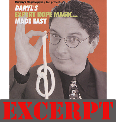 Daryl's Rope Routine (excerpt from Expert Rope Magic Made Easy V