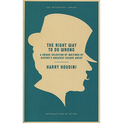 The Right Way TO DO Wrong - Libro de Magia