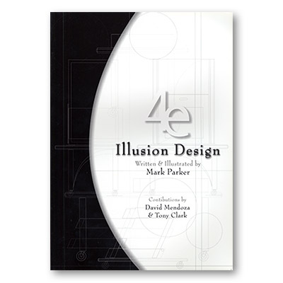 Titanas Magic Presents - 4E Illusion Design by Mark Parker - Book