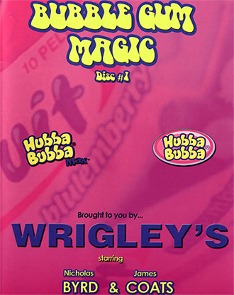 Bubble Gum Magic by James Coats and Nicholas Byrd - Volume 1 video DOWNLOAD