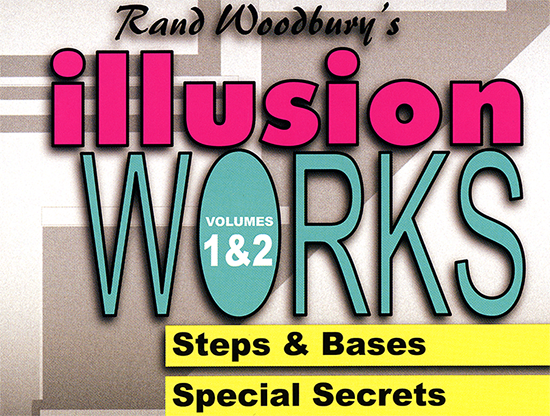 Illusion Works Vol 1&2 by Rand Woodbury Streaming Video