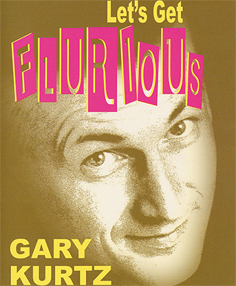 Lets Get Flurious by Gary Kurtz video DOWNLOAD