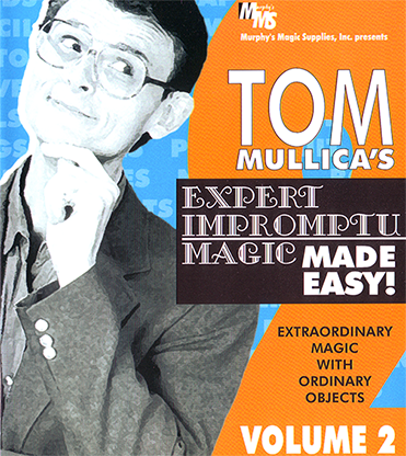 Mullica Expert Impromptu Magic Made Easy Tom Mullica - Volume 2 video DOWNLOAD