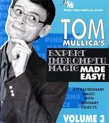 Mullica Expert Impromptu Magic Made Easy Tom Mullica - Volume 3 video DOWNLOAD