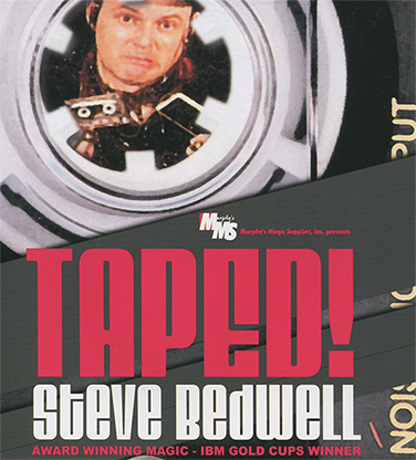 Taped! by Steve Bedwell Streaming Video