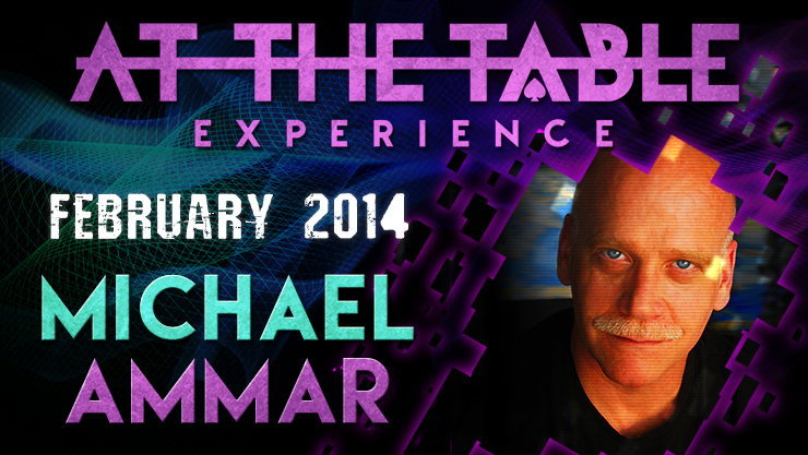 At the Table Live Lecture Michael Ammar 2/5/2014 video DOWNLOAD