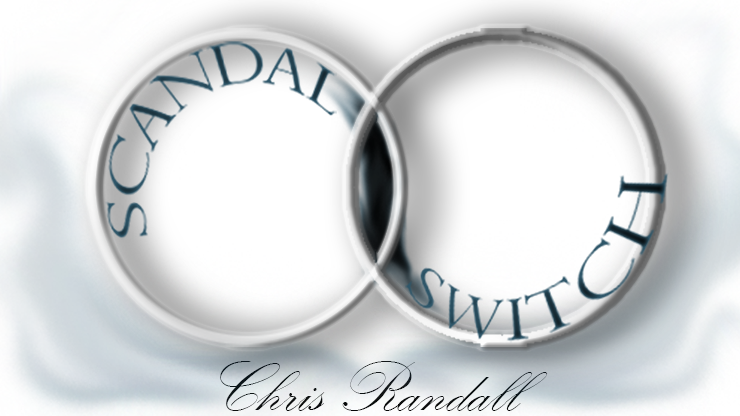 Scandal Switch by Chris Randall