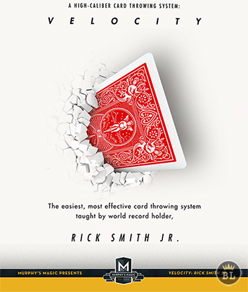 Velocity : High Caliber Card Throwing System by Rick Smith Jr. video DOWNLOAD