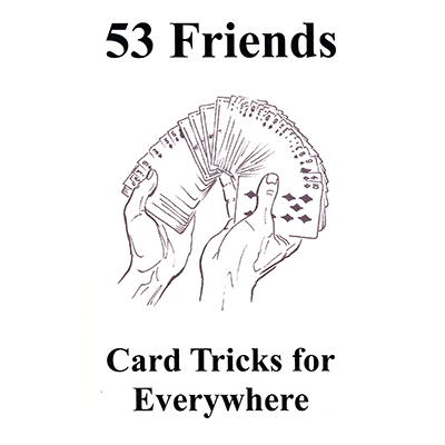53 Friends: Cardtricks for Everywhere