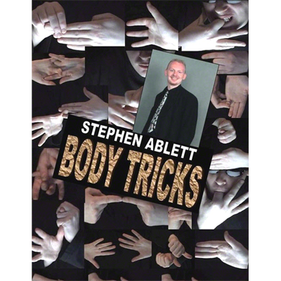 Body Tricks by Stephen Ablett