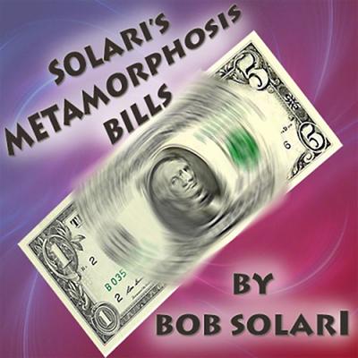 Metamorphosis Bill - Bob Solari