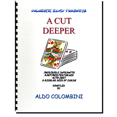 A Cut Deeper (Spiral Bound) by Aldo Colombini - Book