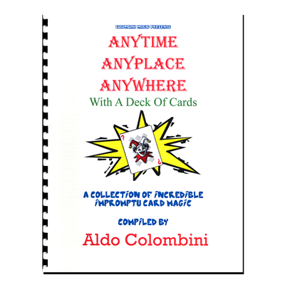 Anytime Anyplace Anywhere (Spiral Bound) - Aldo Colombini - Libro