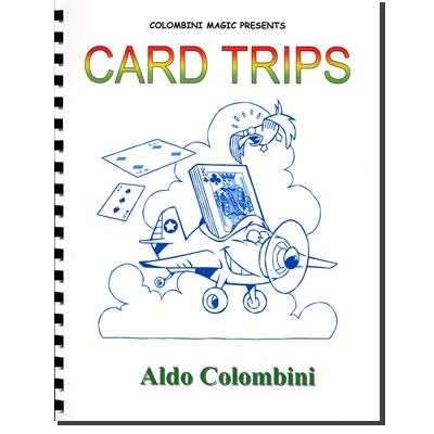 Card Trips (Spiral Bound) - Aldo Colombini - Libro de Magia