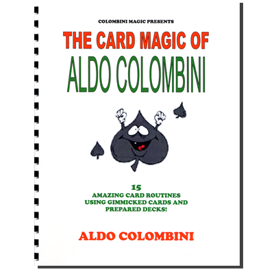 The Card Magic Of Aldo Colombini (Spiral Bound) by Aldo Colombini - Book