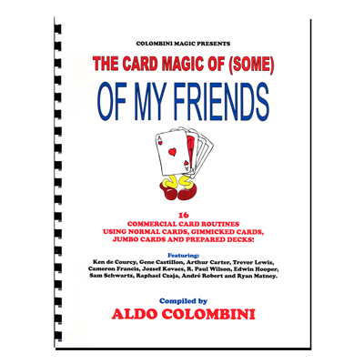 The Card Magic Of Some Of My Friends (Spiral Bound) - Aldo Colombini - Libro