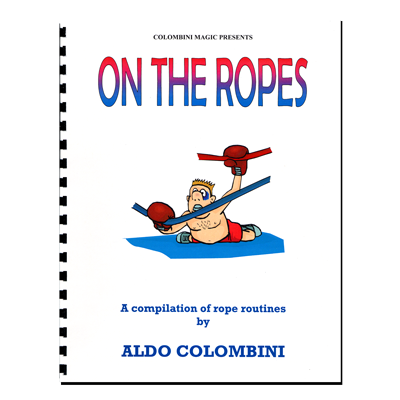 On The Ropes (Spiral Bound) - Aldo Colombini - Libro