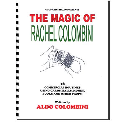 The Magic Of Rachel Colombini (Spiral Bound) by Aldo Colombini - Book