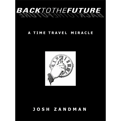 Back to the Future by Josh Zandman eBook DOWNLOAD