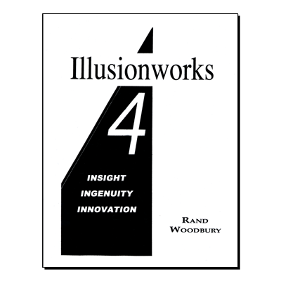 Illusion-works 4 - Insight Ingenuity & Innovation - Rand Woodbury - Libro de Magia