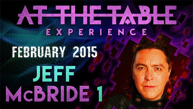 At the Table Live Lecture Jeff McBride 2/11/15 video DOWNLOAD