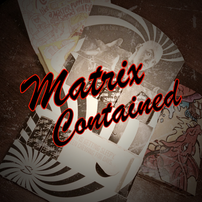 Matrix Contained by Bobby McMahan Streaming Video