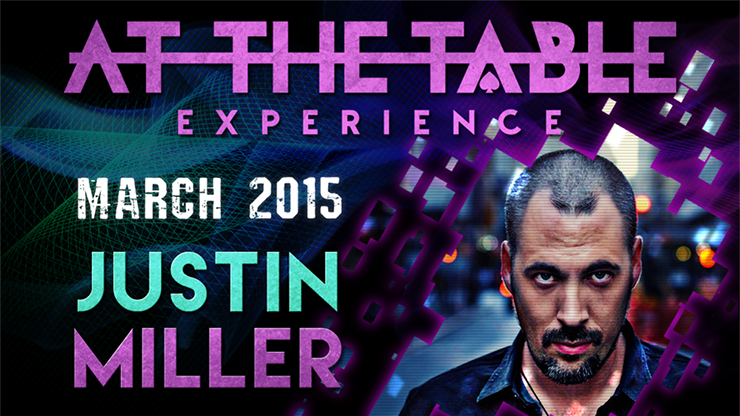 At the Table Live Lecture Justin Miller 3/18/2015 video DOWNLOAD