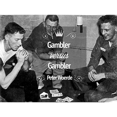 Gambler VS Gambler - Peter Woerde & Vanishing Inc - DVD