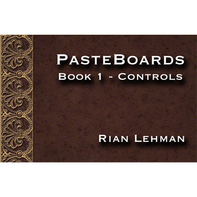 Pasteboards (Vol1 controls) - Rian Lehman - VIDEO DESCARGA