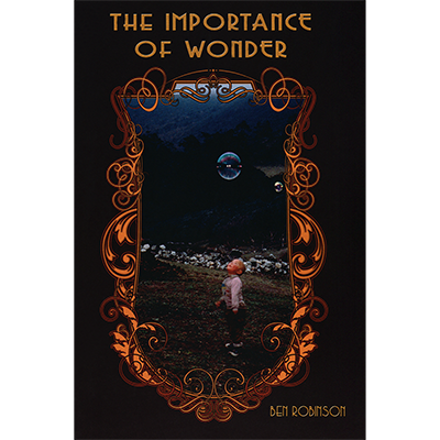 The Importance of Wonder - Ben Robinson - Libro de Magia