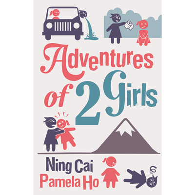 Adventures of 2 Girls - Ning Cai (Magic Babe Ning) & Pamelo Cai - Libro de Magia