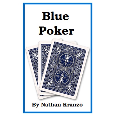 Blue Poker by Nathan Kranzo - Trick