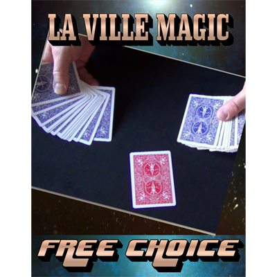 Free Choice by La Ville Magic Streaming Video