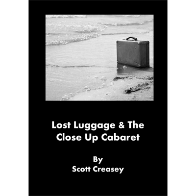 Lost Luggage and the Close up Cabaret - Scott Creasey - - eBook