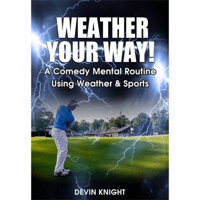 Weather Your Way - Devin Knight - Video DOWNLOAD