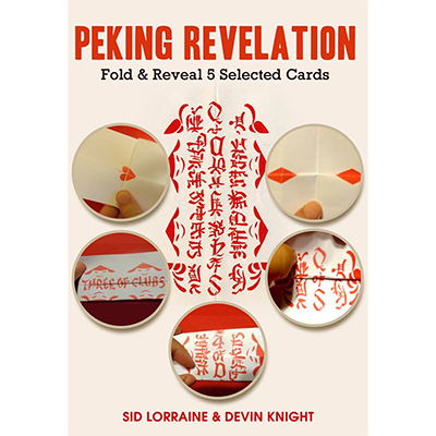 Peking Revelation by Sid Lorraine & Devin Knight - Trick