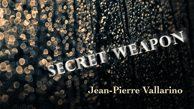 The Secret Weapon - Jean-Pierre Vallarino