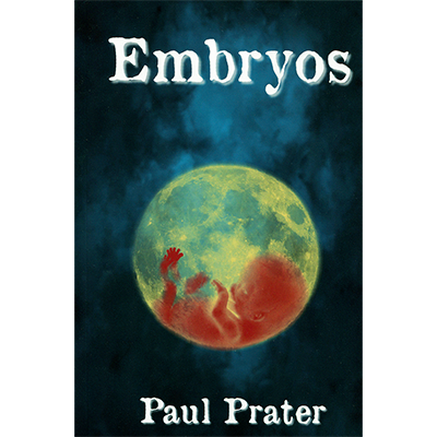 Embryos - Paul Prater - Libro de Magia