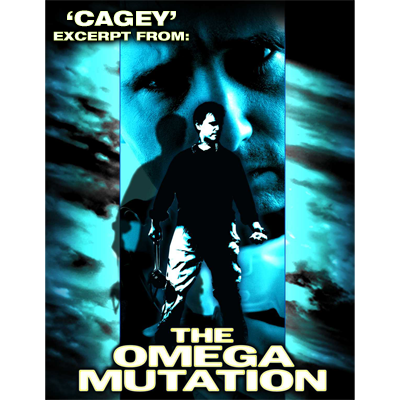 Cagey (excerpt from The Omega Mutation) by Cameron Francis and B
