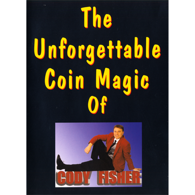 The Unforgettable Coin Magic of Cody Fisher by Cody Fisher - Video DOWNLOAD
