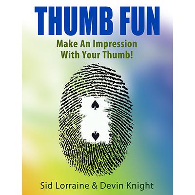 Thumb fun Sid Lorraine & Devin Knight