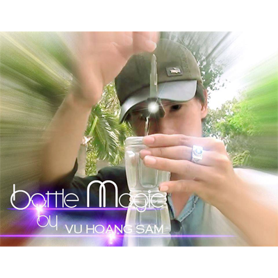 Bottle Magic By Hoang Sam - Video DOWNLOAD
