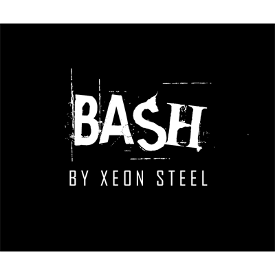 BASH! by Xeon Steel - Trick