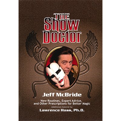 The Show Doctor [Paper Back] by Jeff McBride